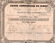 VP10.074 - 1847 - Action De La Caisse Commerciale De NIMES - NOURY, DELEUZE & Cie - Bank & Insurance