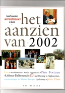 Het Aanzien Van 2002. Twaalf Maanden Wereldnieuws In Beeld. 2 Scans - Histoire