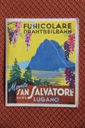 Dépliant Publicitaire - LUGANO, FUNICOLARE - Monte SAN SALVATORE. - Pubblicitari