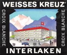 """D5794 """"WEISSES KREUZ INTERLAKEN - CROIX BLANCHE"""" ETICHETTA ORIGINALE - ORIGINAL LABEL - Hotel Labels"""