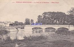 CPA De TONNAY-BOUTONNE   (17) -    Le PONT Sur La BOUTONNE - HOTEL DUPIN N° 9 - Francia