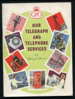 BRITISH POST OFFICE 1960 OUR TELEGRAPH AND TELEPHONE SERVICES - Stamps