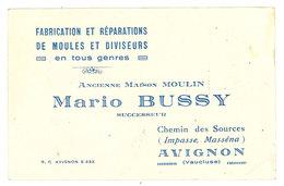 Carte Commerciale Mario Bussy, Fabrication Et Réparations De Moules Et Diviseurs, Avignon - Publicités