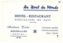 """Carte Commerciale """" Au Bout Du Monde """", Hôtel-Restaurant, Mandailles ( Cantal ), Mme Toire - Publicités"""
