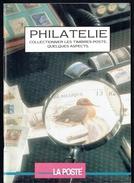 """"""" Philatélie : Quelques Aspects """" - Document émis Par Les Postes Belges - Table Des Matières En Scan 2. - Autres Livres"""