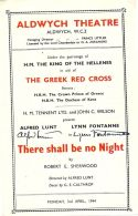 SIGNED ALDWYCH THEATRE PROGRAMME THERE SHALL BE NO NIGHT GREEK RED CROSS 1944 - Old Paper