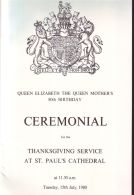 HM QUEEN ELIZABETH, QUEEN MOTHER 80TH BIRTHDAY CEREMONIAL ST.PAUL'S CATHEDRAL - Other Collections