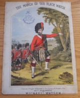 MUSICAL SCORE THE MARCH OF THE BLACK WATCH 42ND HIGHLANDERS MICHAEL WATSON - Old Paper