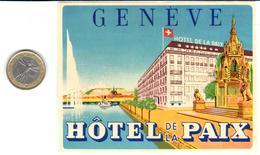 ETIQUETA DE HOTEL  - HOTEL DE LA PAIX  -GENEVE  -SUIZA (SUISSE)  (CON CHARNELA) - Hotel Labels