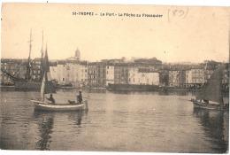 -----  83 -----   SAINT TROPEZ  Le Port La Pêche Au Frassquier Neuve Excellent état - Saint-Tropez