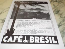 ANCIENNE PUBLICITE VISTA CHINEZA CAFE DU BRESIL 1934 - Posters