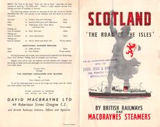 """05795 """"SCOTLAND THE ROAD TO THE ISLE - THOS COOK & SON LTD-EDIMBURGH - DAVID MACNRAYNE LTD"""" PIEGHEVOLE PUBBLICITARIO - Pubblicitari"""