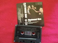FLEETWOOD MAC K7 AUDIO VERIFIEZ LA PHOTO...ET LIRE IMPORTANT...  REGARDEZ LES AUTRES (PLUSIEURS) - Audiocassette