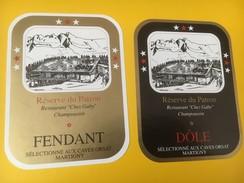 """4187 -  Dôle Et Fendant Réserve Du Patron """"Chez Gaby"""" Champoussin Valais Suisse 2 étiquettes - Etiquettes"""