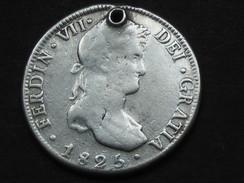 Bolivie- Bolivia - 8 REALES 1825 -FERDIN VII - Argent - Silver  **** EN ACHAT IMMEDIAT **** - Bolivie