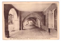 33 St Saint Macaire Sous Les Arceaux De La Place Du Marché Edit Gautreau - France