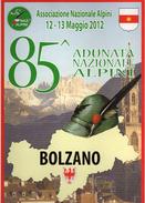 85^Adunata Nazionale. Alpini- BOLZANO - 12-13 MAGGIO 2012- LOCANDINA.cm 35 X 25 Vedi Descrizione - Humour