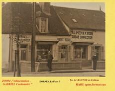 """RARE :pas D´éditeur -ZOOM,"""" DORNES  ?,vers La Place"""":  **Cordonnier,Alimention**- (4 SCAN ),format Cpa,1955 - France"""