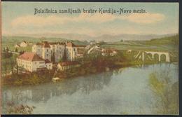 °°° 4712 - SLOVENIA - NOVO MESTO - BOLNISNICA USMILJENIH BRATOV KANDIJA °°° - Slovenia