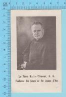 Relique De Poche - Père Marie-Clement A.A. Fondateur Des Soeurs De Ste-Jeanne D'Arc -  Relique Relic Reliquia- 2 Scans - Religion & Esotérisme
