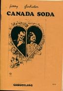 Fanzine  Jimmy Gladiator Canada Soda Camouflage Belle Dedicace De Jimmy - Auteurs Français