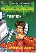 OKAPI  N°151  + DOSSIER 1978 TELEVISION UNE EMISSION EN DIRECT JACQUES CHANCEL - Libros, Revistas, Cómics