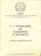 HISTOIRE POSTALE GUERRE 1870 / 1871 Par F. STEENAKERS 620  Pages état Neuf - Filatelia E Storia Postale
