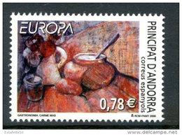 """Andorre Espagnol ; 2005,n°314 ;EUROPA """"la Gastronomie """" , NEUF**"""