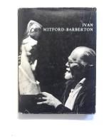 Ivan Mitford - Barberton: Sculptor. - Livres, BD, Revues