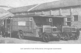 Militaria  REPRO REPRODUCTION  Cpm NEUVE Les Camions D'une Ambulance Chirurgicale Automobile  (Guerre  Santé Chirurgie) - Militaria