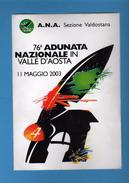 Adesivo Pubblicitario - 76^ Adunata Nazionale Alpini. Aosta 11/05/2003    Vedi Descrizione - Militari
