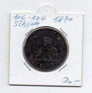 Spagna - 1870 - 10 Centesimi - 10 Grammi - (FDC4596) - [ 1] …-1931 : Regno