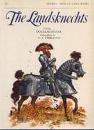 «The Landsknechts » MILLER, D. – « Men-at-arms Series » - Osprey Publishing London - Livres