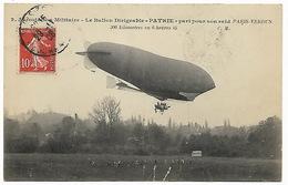 AEROSTATION MILITAIRE  Le Ballon Dirigeable PATRIE Part Pour Son Raid PARIS-VERDUN 300 Kms En 6h45 - Zeppeline