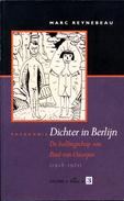 DICHTER IN BERLIJN - De Ballingschap Van Paul Van Ostaijen (1918-1921) - Poetry