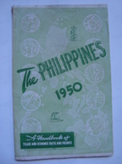 THE PHILIPPINES 1950. A HANDBOOK OF TRADE AND ECONOMIC FACTS AND FIGURES. 113 PAGES. - Toeristische Brochures