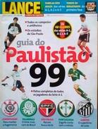 GUIDE DU CHAMPIONNAT PAULISTA (BRÉSIL) 1999 - Books, Magazines, Comics