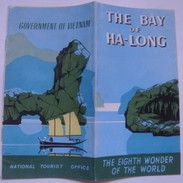 THE BAY OF HA-LONG OR ALONG. THE EIGHT WONDER OF THE WORLD - VIETNAM 1951. 12 PAGES INDOCHINA INDO-CHINA - Dépliants Touristiques