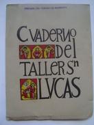 CUADERNO DEL TALLER SAN LUCAS. N.º 5. CASA DE LA CULTURA NICARAGUA 1960. 166 PAGES. - Cultural