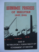 ECONOMIC PROGRESS OF PAKISTAN 1947-1948 - PAKISTAN 1948 APROX. 17 PAGES. - Exploration/Travel