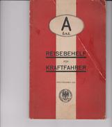 Allemagne Reisebehelf Fur Kraftfahrer Des O.a.c 1932 Livre 160  Pages - Alte Bücher