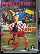 Collecteur D'images Chromos Pas Panini Football En Match 1973 Complet De Ses Vignettes Manque Le Poster 10 Photos - Journaux - Quotidiens