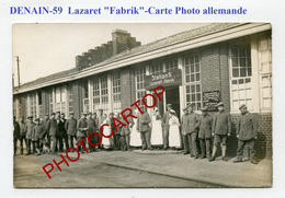 DENAIN-Lazaret-FABRIK-Station IV-Medecine-CARTE PHOTO Allemande-Guerre-14-18-1 WK-France-59- - Denain