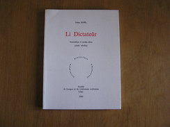 LI DICTATEUR Léon Noël Oreye 600 Exemplaires Régionalisme Langue Littérature Wallonne Liège Dialecte Patois Wallon - Belgique