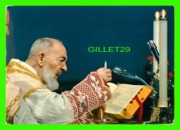 RELIGIONS -  MESSA DI P. PIO , 1968 - EDIZIONI CONVENTO PADRI CAPPUCCINI S. GIOVANNI ROTONDO (FOGGIA) - - Papes
