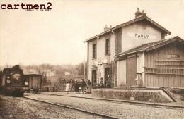 RARE CPA : PARLY LA GARE TRAIN LOCOMOTIVE 89 YONNE - Frankrijk