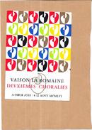 VAISON LA ROMAINE - 84 - PUB Pour La Deuxième Choralies Du 4 Au 12 Aout 1956  - ORL - - Vaison La Romaine
