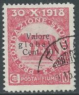 1919 FIUME USATO VALORE GLOBALE 10 CENT - F10-3 - Occupation 1ère Guerre Mondiale