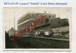 DENAIN-Lazaret-FABRIK-Buro De A.E.CAIL-Medecine-CARTE PHOTO All.-Guerre-14-18-1 WK-France-59- - Denain