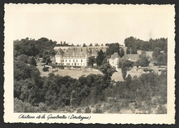 Le Château De La Gaubertie (Barreto) Dordogne (24) - Autres Communes